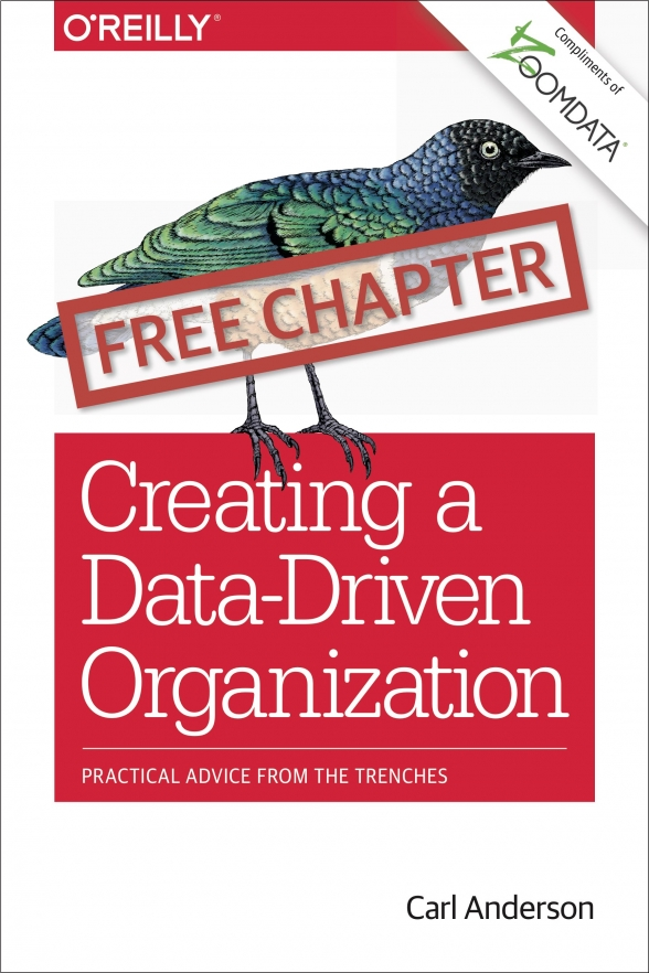 O'Reilly Media: Creating a Data-Driven Organization - Practical Advice from the Trenches