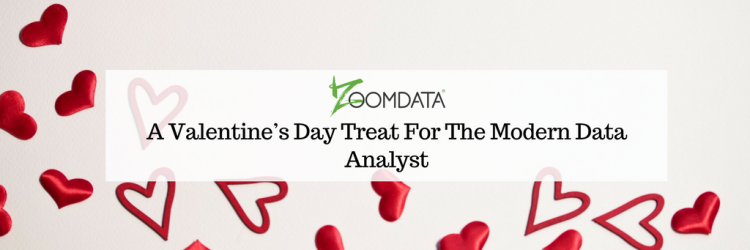 A Valentine's Day Treat For The Modern Data Analyst