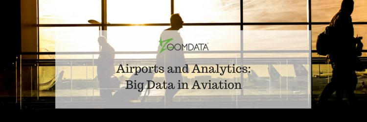 Airports and Analytics: Big Data in Aviation