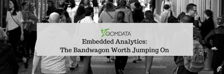 Embedded Analytics: The Bandwagon Worth Jumping On