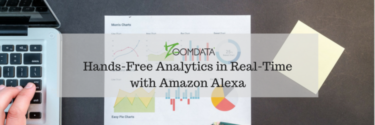 Hands Free Analytics in Real Time with Amazon Alexa
