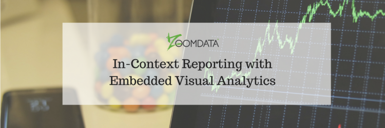 In-Context Reporting with Embedded Visual Analytics