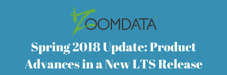 Spring 2018 Update: Product Advances in a New LTS Release