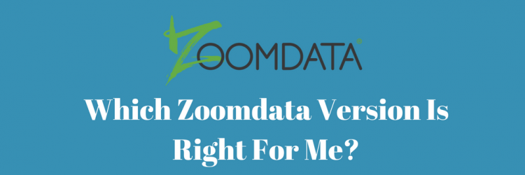 Which Zoomdata Version Is Right For Me?